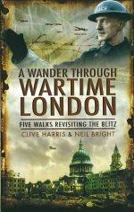 Wander through Wartime London - cover
